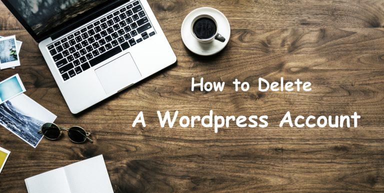 Delete Wordpress Account- Google Search