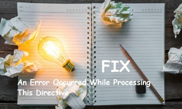 Solve an error occurred while processing this directive