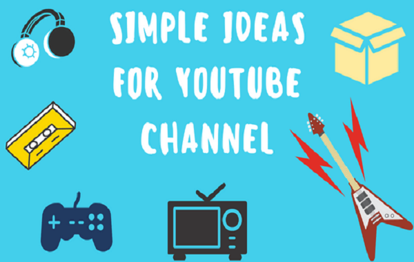 Best Youtube Video Ideas For Beginners 2019
