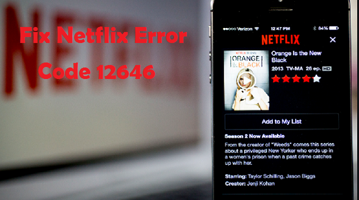 Fix Netflix Error 12646