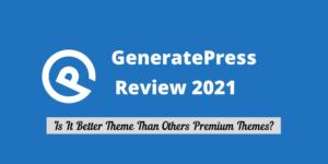 GeneratePress Review 2021