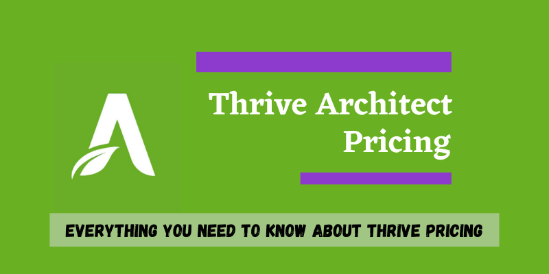 Thrive Architect Pricing Review