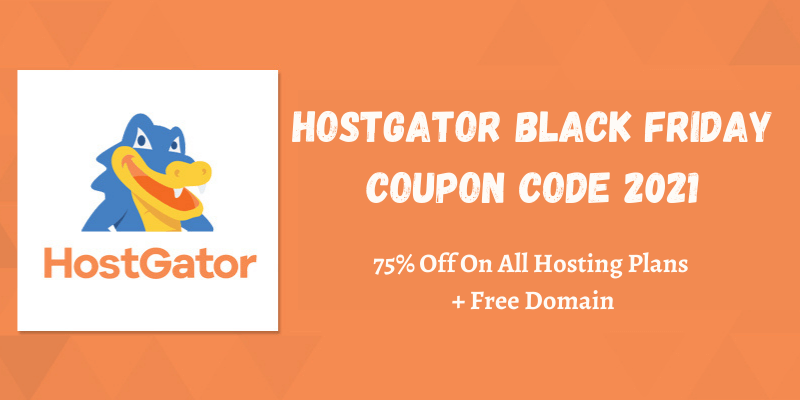 Hostgator Black friday coupon code 2021
